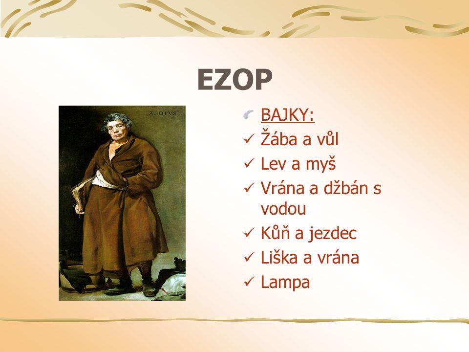 EZOP BAJKY: Žába a vůl Lev a myš Vrána a džbán s vodou Kůň a jezdec