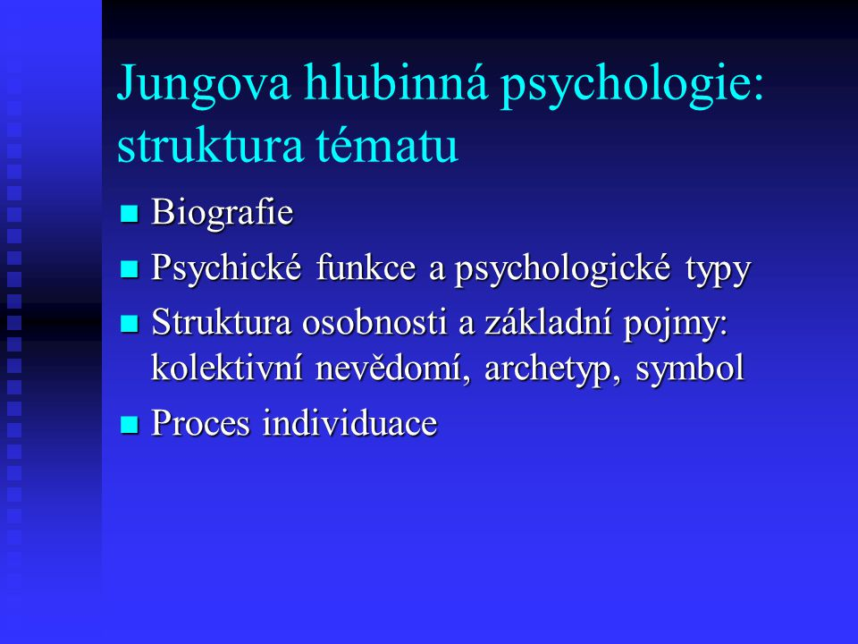 Jungova hlubinná psychologie: struktura tématu