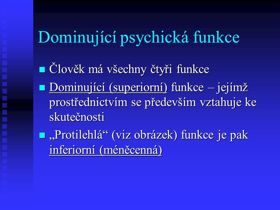 Dominující psychická funkce