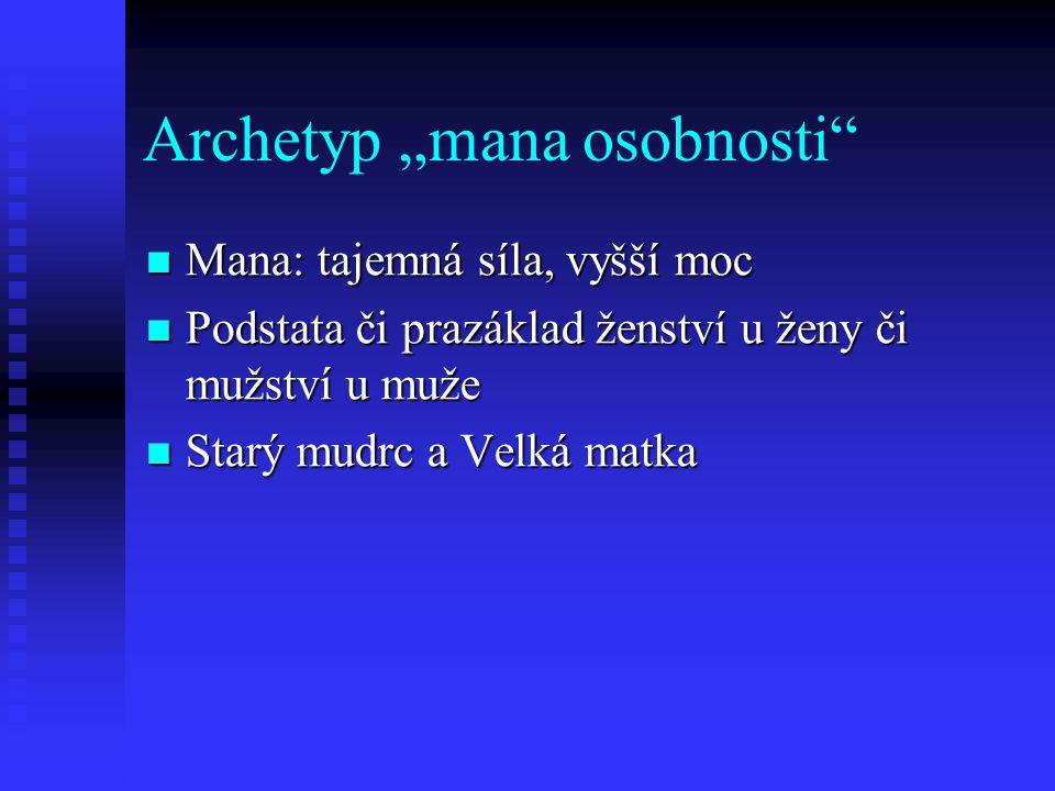 """Archetyp """"mana osobnosti"""
