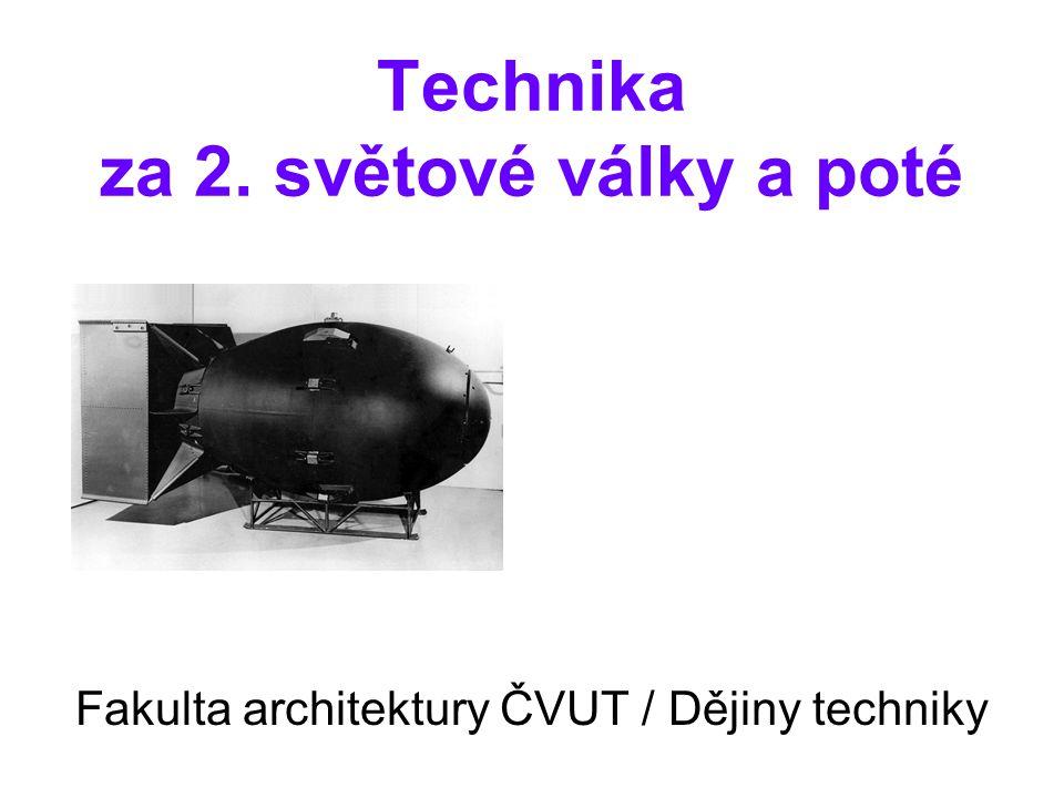 Technika za 2. světové války a poté