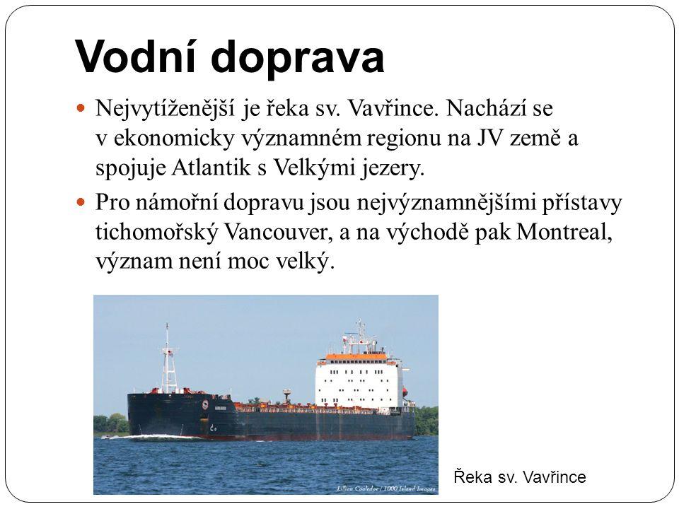 Vodní doprava Nejvytíženější je řeka sv. Vavřince. Nachází se v ekonomicky významném regionu na JV země a spojuje Atlantik s Velkými jezery.