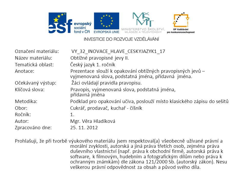 Označení materiálu: VY_32_INOVACE_HLAVE_CESKYJAZYK1_17