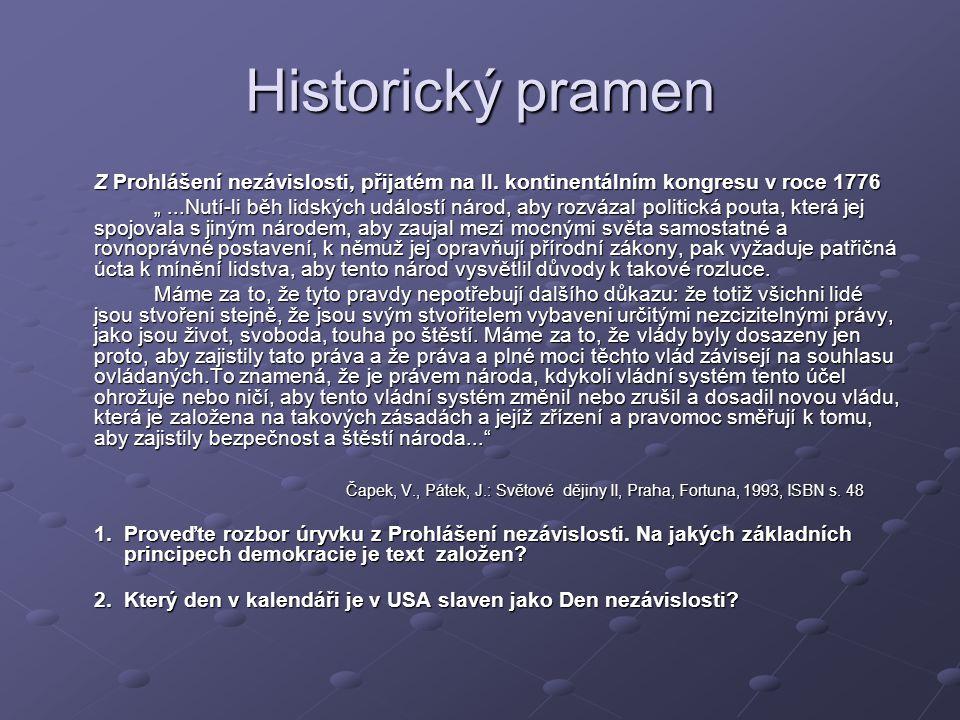 Historický pramen Z Prohlášení nezávislosti, přijatém na II. kontinentálním kongresu v roce 1776.