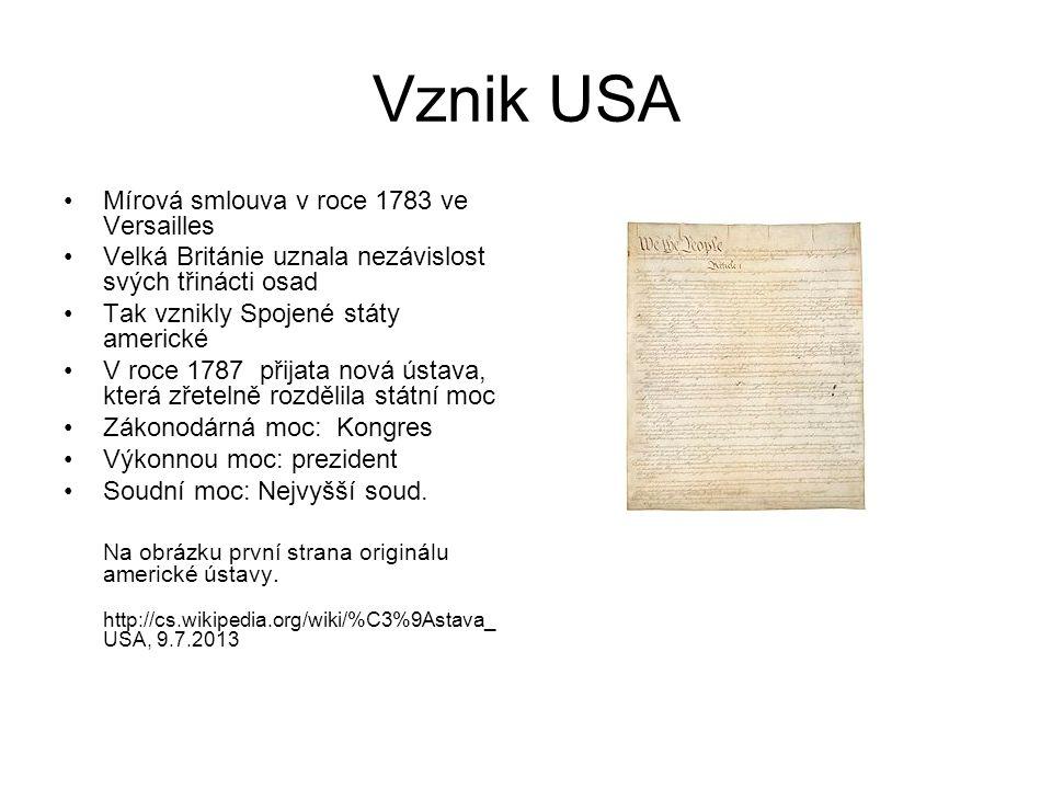 Vznik USA Mírová smlouva v roce 1783 ve Versailles
