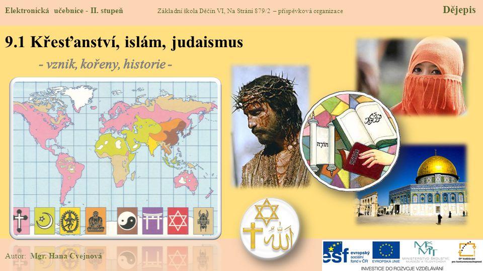 9.1 Křesťanství, islám, judaismus
