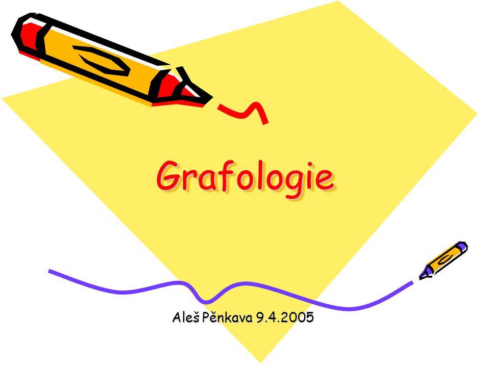 Grafologie Aleš Pěnkava 9.4.2005