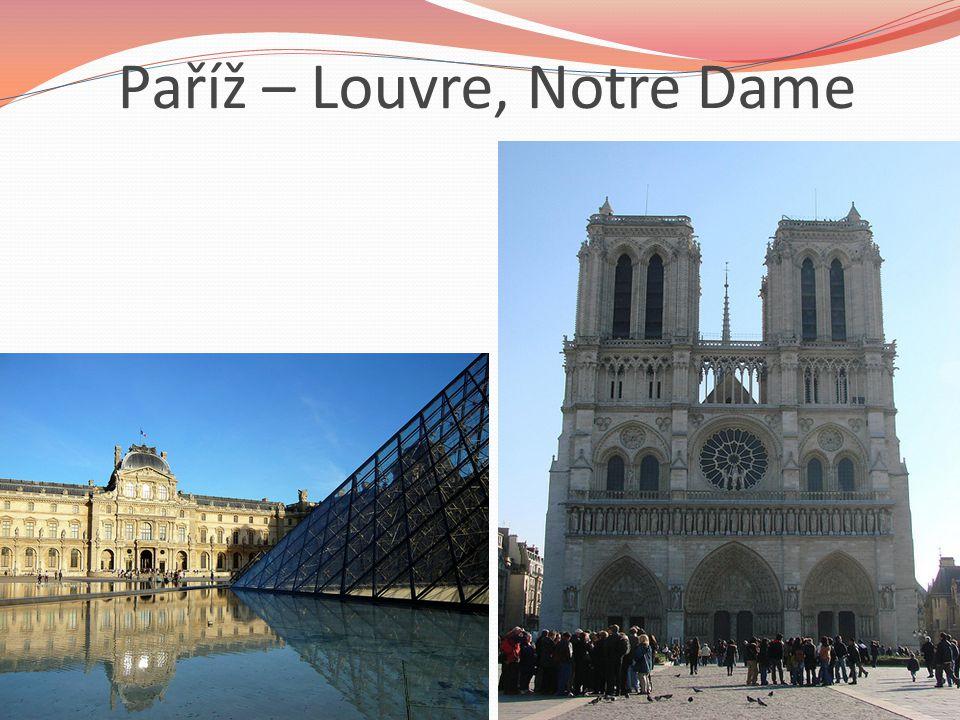 Paříž – Louvre, Notre Dame