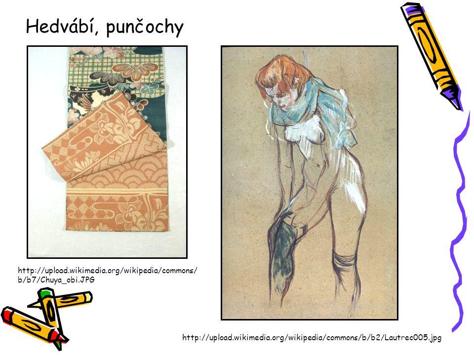 Hedvábí, punčochy http://upload.wikimedia.org/wikipedia/commons/b/b7/Chuya_obi.JPG.