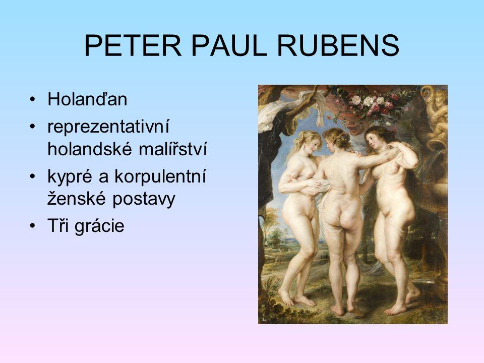 PETER PAUL RUBENS Holanďan reprezentativní holandské malířství