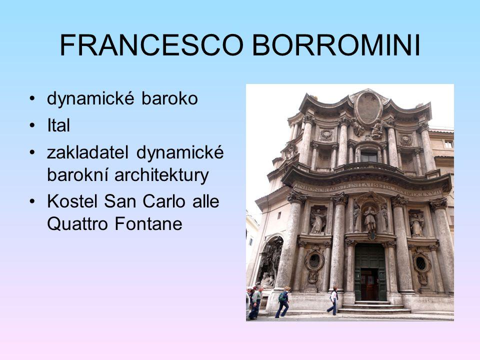 FRANCESCO BORROMINI dynamické baroko Ital