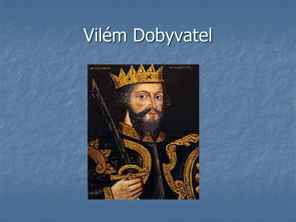 Vilém Dobyvatel