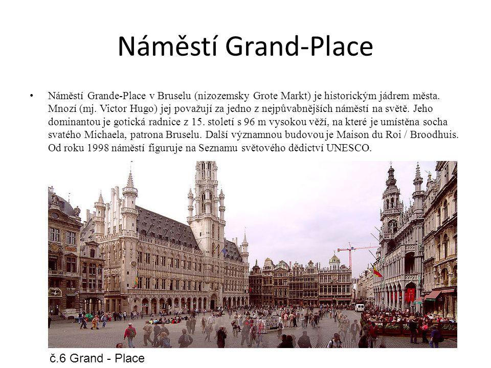 Náměstí Grand-Place č.6 Grand - Place