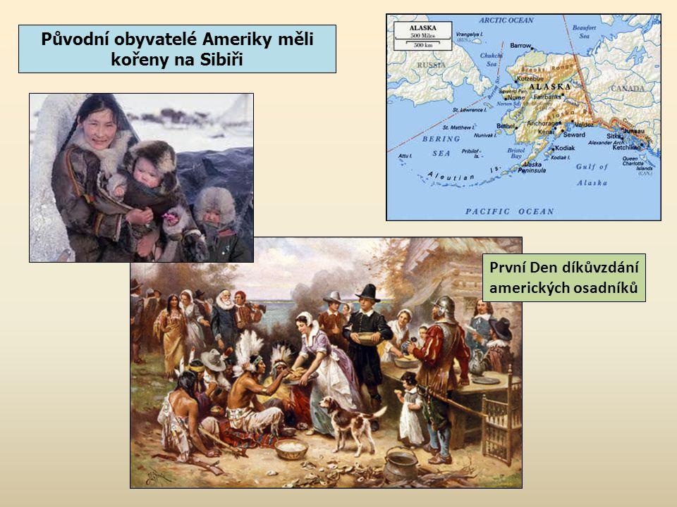 Původní obyvatelé Ameriky měli kořeny na Sibiři