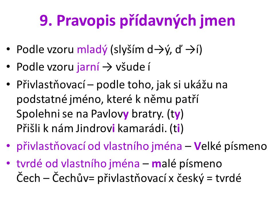9. Pravopis přídavných jmen