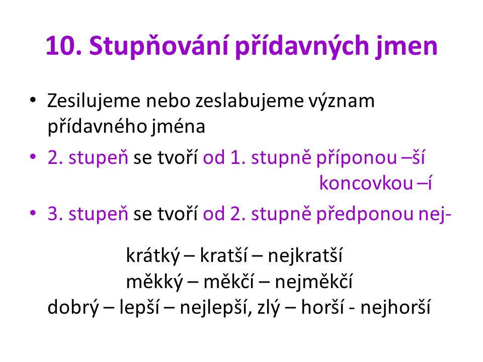 10. Stupňování přídavných jmen