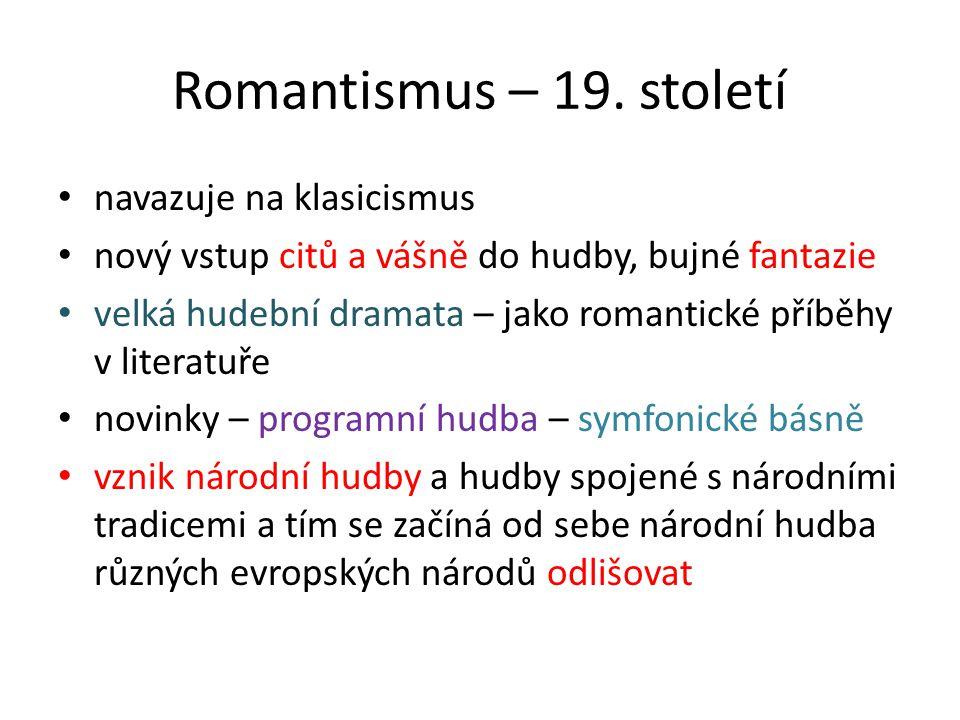 Romantismus – 19. století navazuje na klasicismus