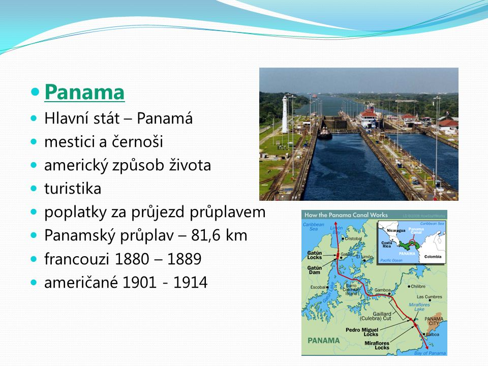 Panama Hlavní stát – Panamá mestici a černoši americký způsob života
