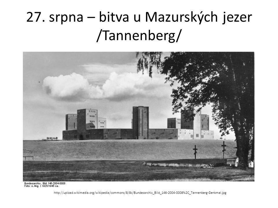 27. srpna – bitva u Mazurských jezer /Tannenberg/