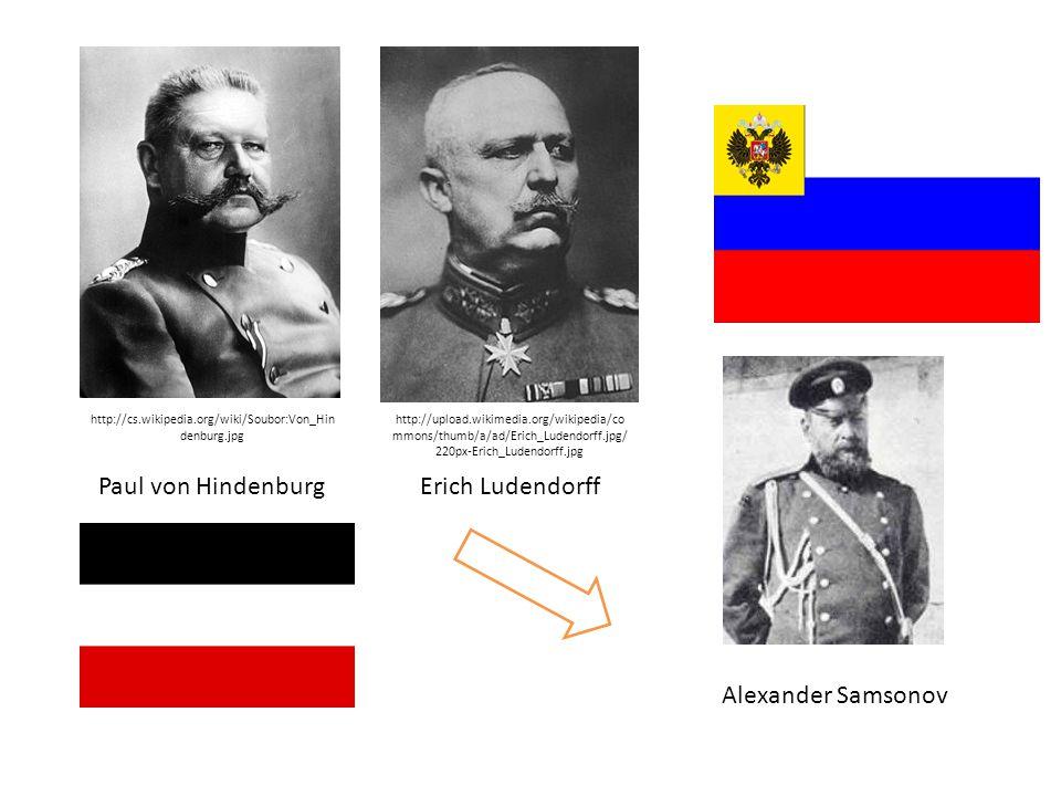 Paul von Hindenburg Erich Ludendorff Alexander Samsonov