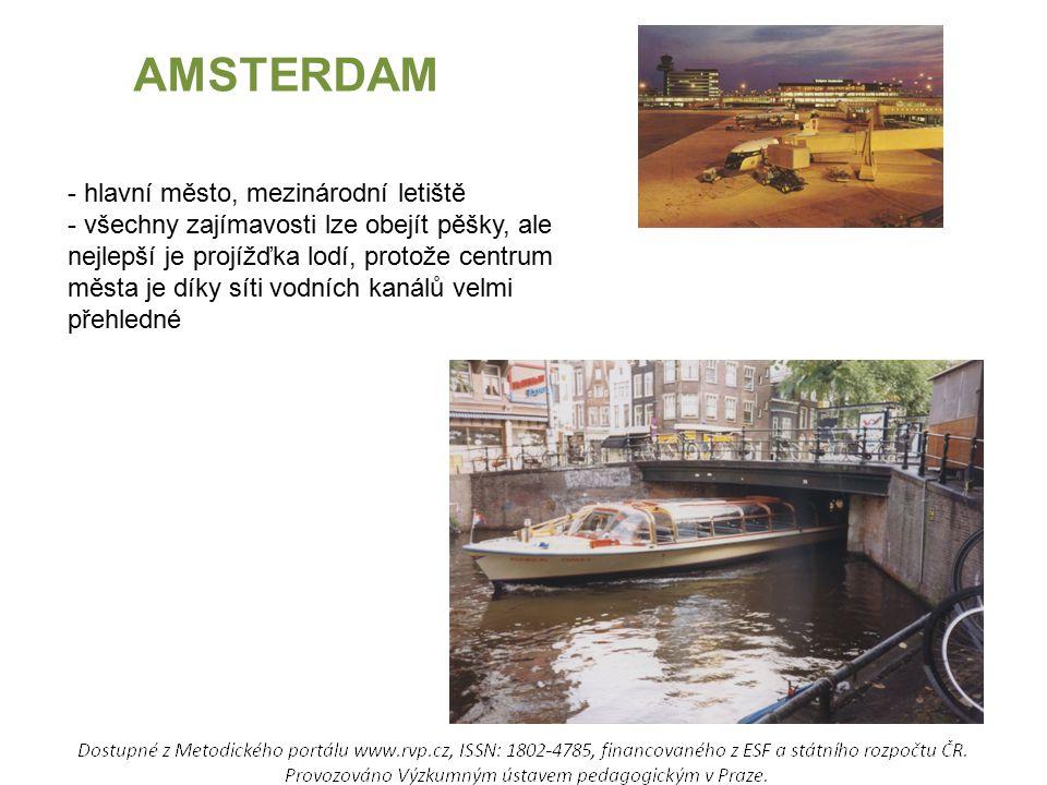 AMSTERDAM - hlavní město, mezinárodní letiště