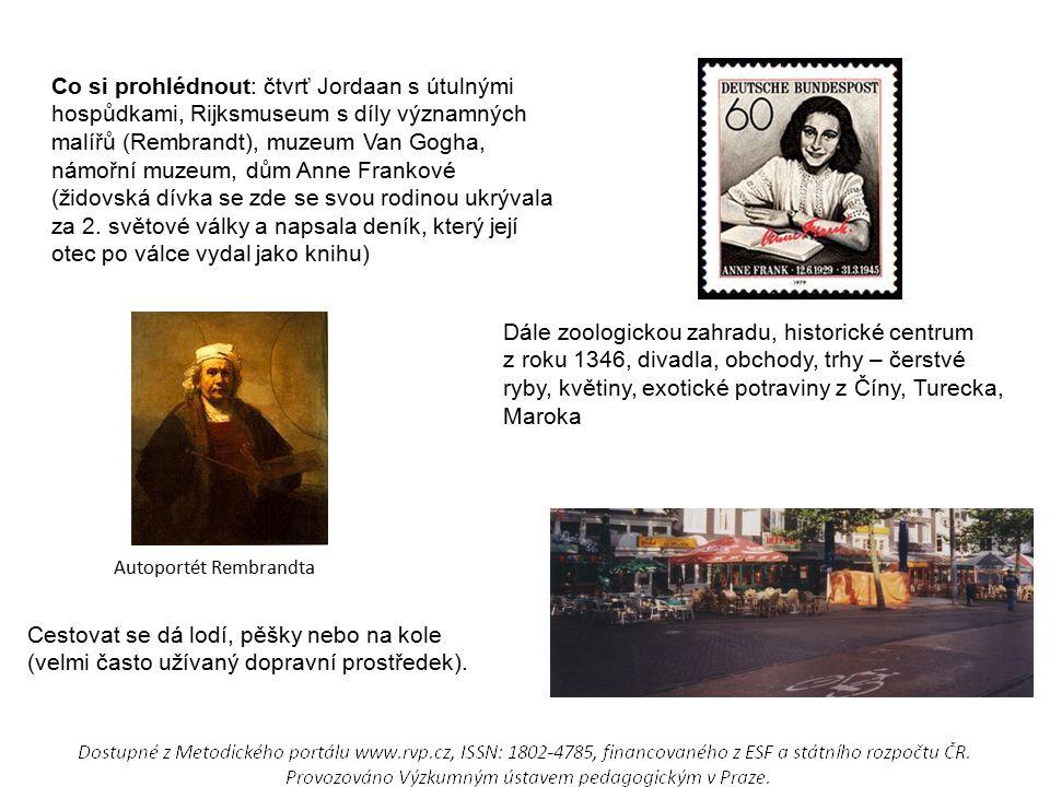 Co si prohlédnout: čtvrť Jordaan s útulnými hospůdkami, Rijksmuseum s díly významných malířů (Rembrandt), muzeum Van Gogha, námořní muzeum, dům Anne Frankové (židovská dívka se zde se svou rodinou ukrývala za 2. světové války a napsala deník, který její otec po válce vydal jako knihu)
