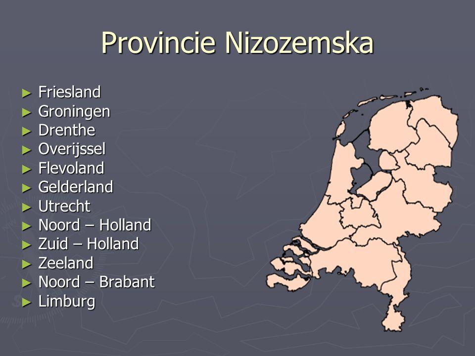 Provincie Nizozemska Friesland Groningen Drenthe Overijssel Flevoland