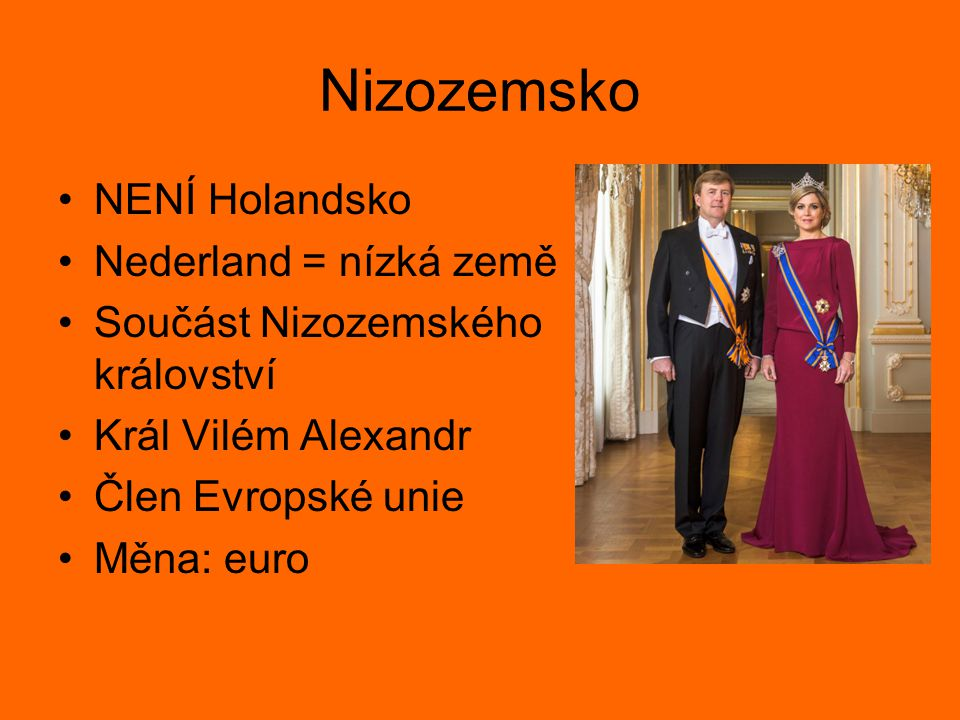 Nizozemsko NENÍ Holandsko Nederland = nízká země