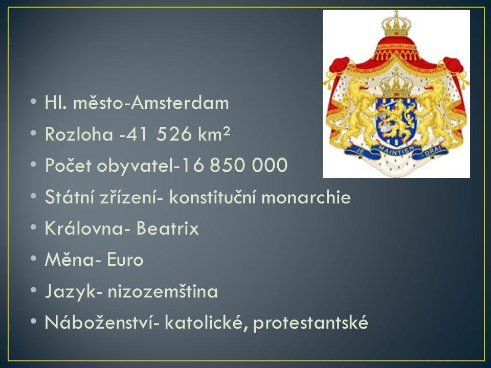 Hl. město-Amsterdam Rozloha -41 526 km². Počet obyvatel-16 850 000. Státní zřízení- konstituční monarchie.