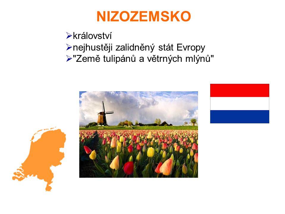NIZOZEMSKO království nejhustěji zalidněný stát Evropy
