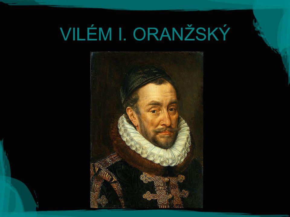 VILÉM I. ORANŽSKÝ