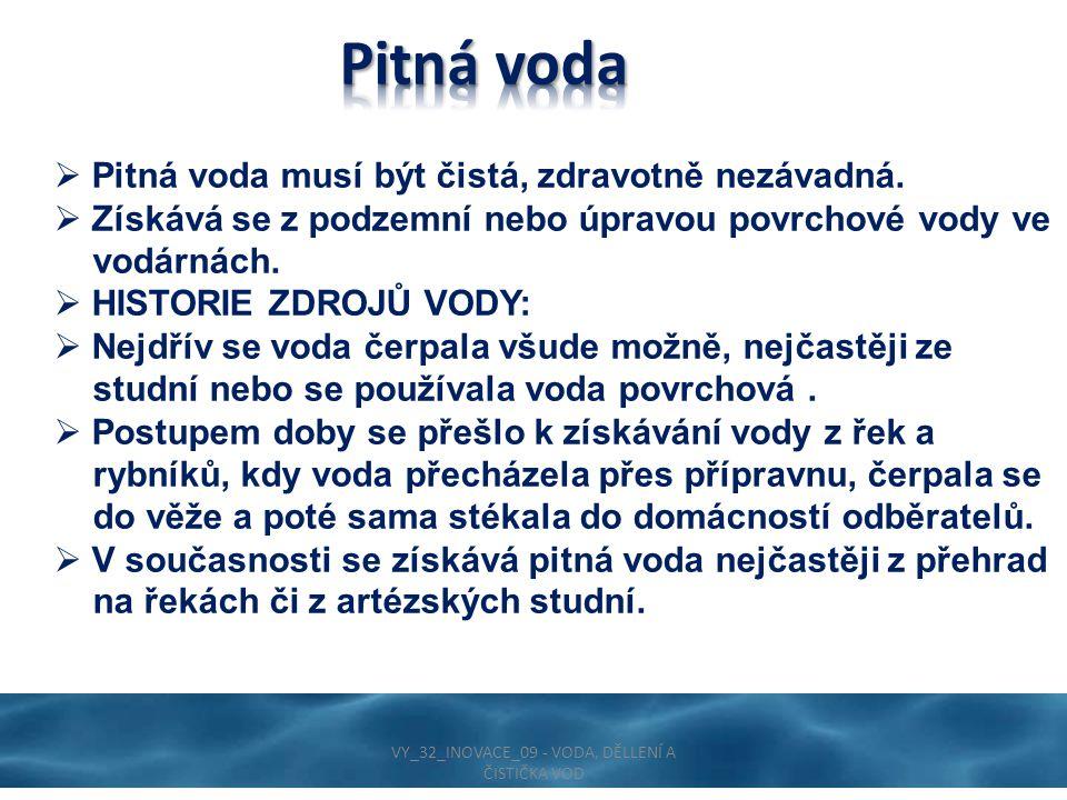 VY_32_INOVACE_09 - VODA, DĚLLENÍ A ČISTIČKA VOD
