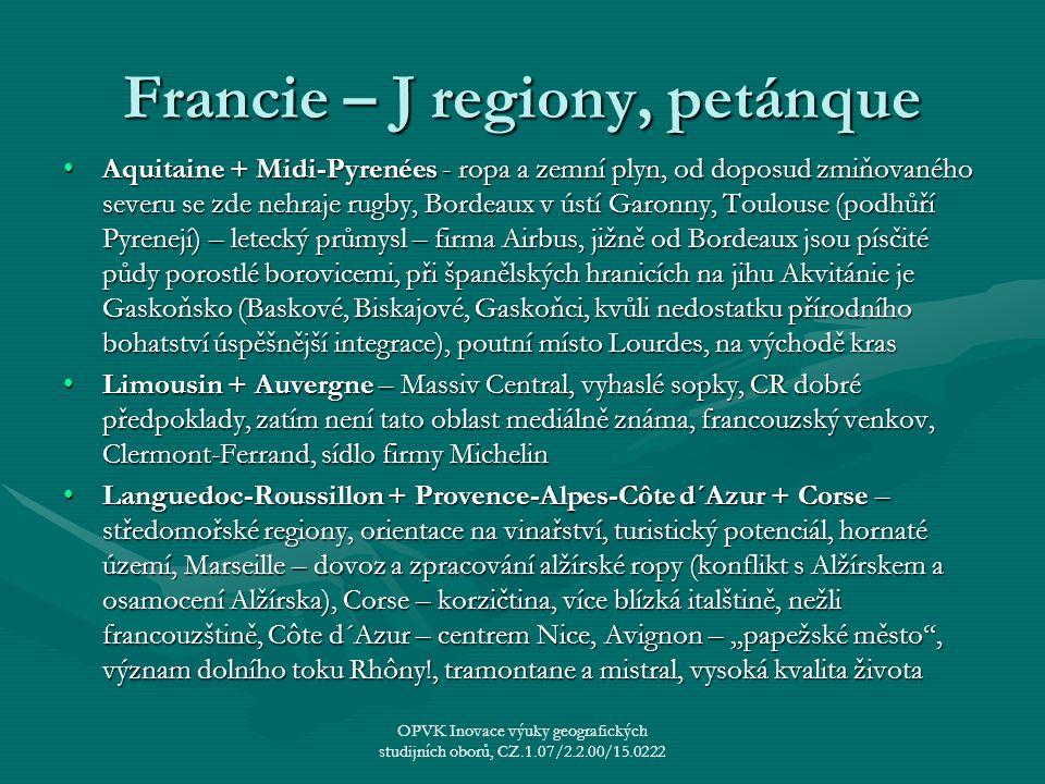 Francie – J regiony, petánque
