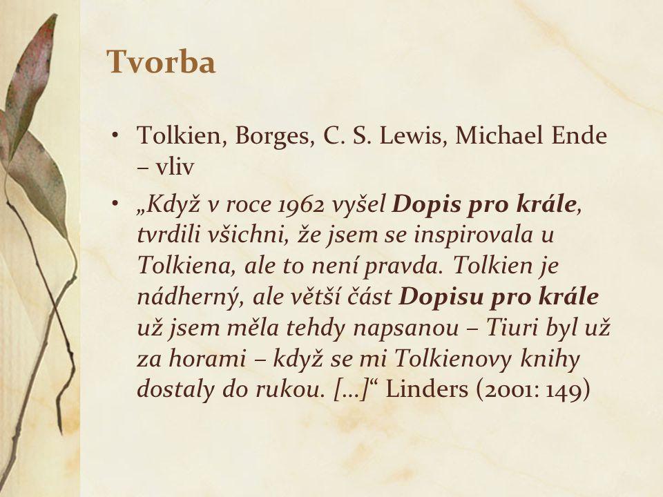 Tvorba Tolkien, Borges, C. S. Lewis, Michael Ende – vliv