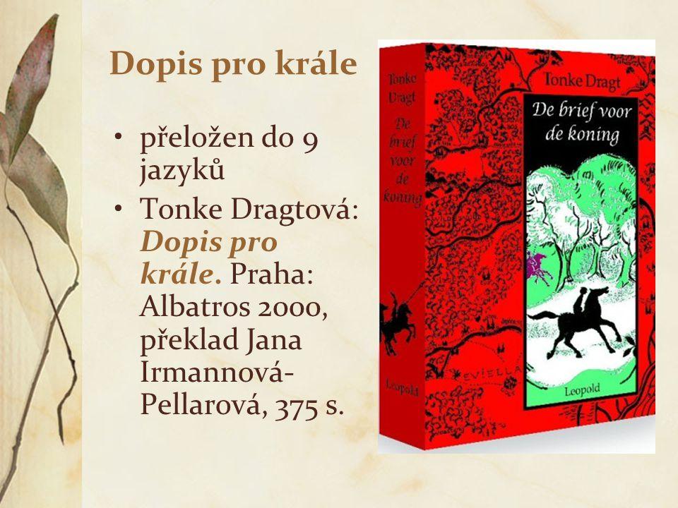 Dopis pro krále přeložen do 9 jazyků