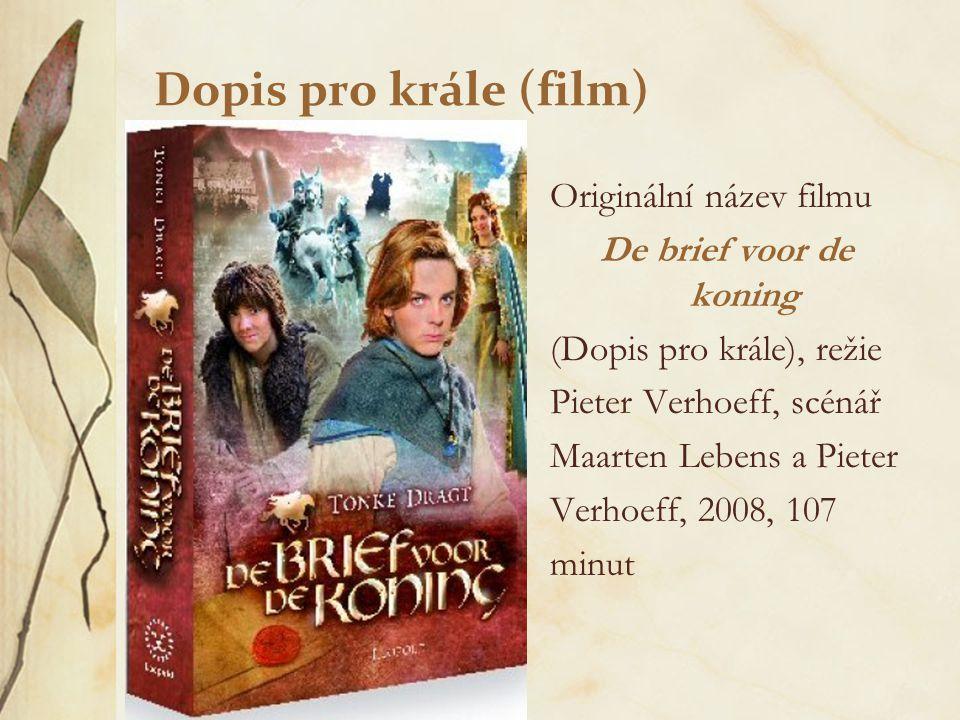 Dopis pro krále (film) Originální název filmu De brief voor de koning