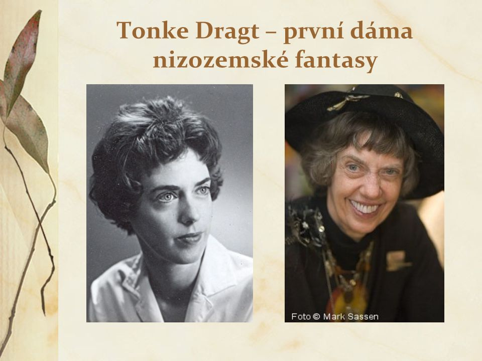 Tonke Dragt – první dáma nizozemské fantasy