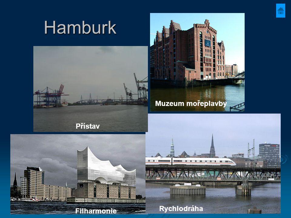 Hamburk Muzeum mořeplavby Přístav Rychlodráha Filharmonie