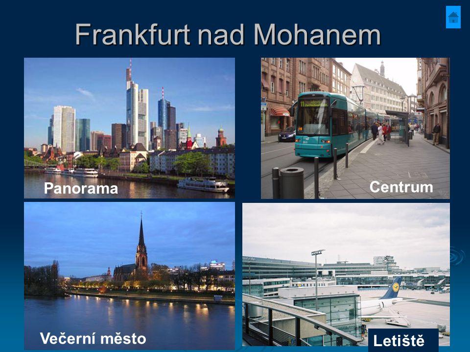 Frankfurt nad Mohanem Panorama Centrum Večerní město Letiště
