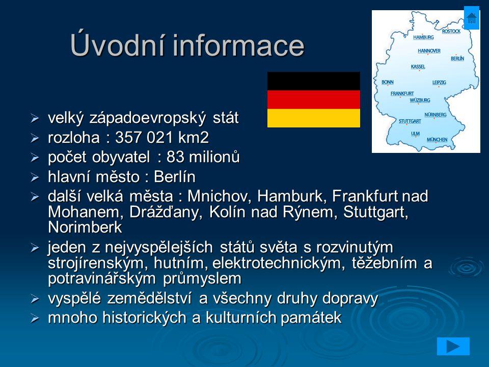 Úvodní informace velký západoevropský stát rozloha : 357 021 km2