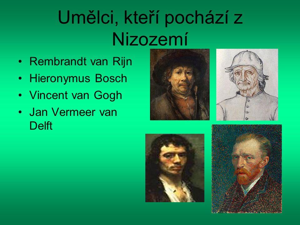 Umělci, kteří pochází z Nizozemí