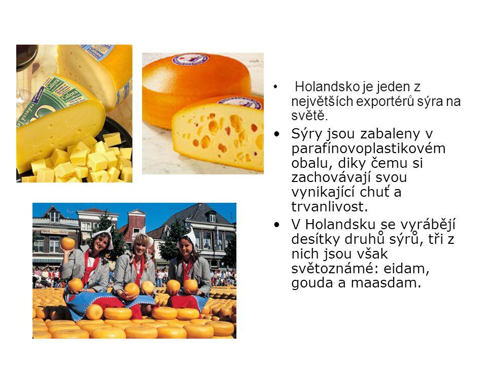 Holandsko je jeden z největších exportérů sýra na světě.