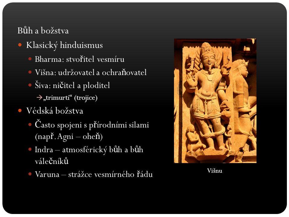 Bůh a božstva Klasický hinduismus Védská božstva