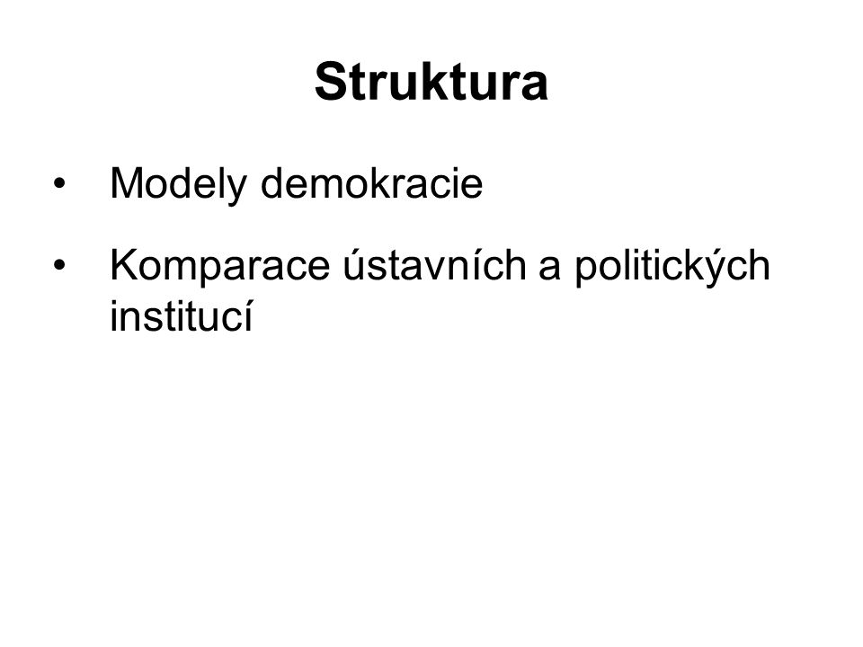 Struktura Modely demokracie