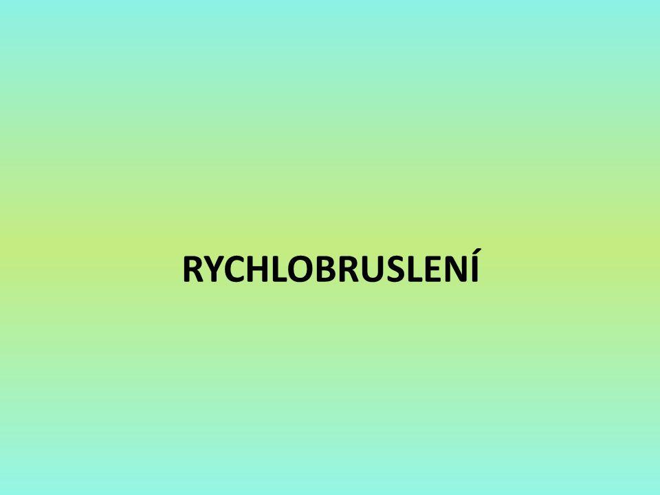RYCHLOBRUSLENÍ