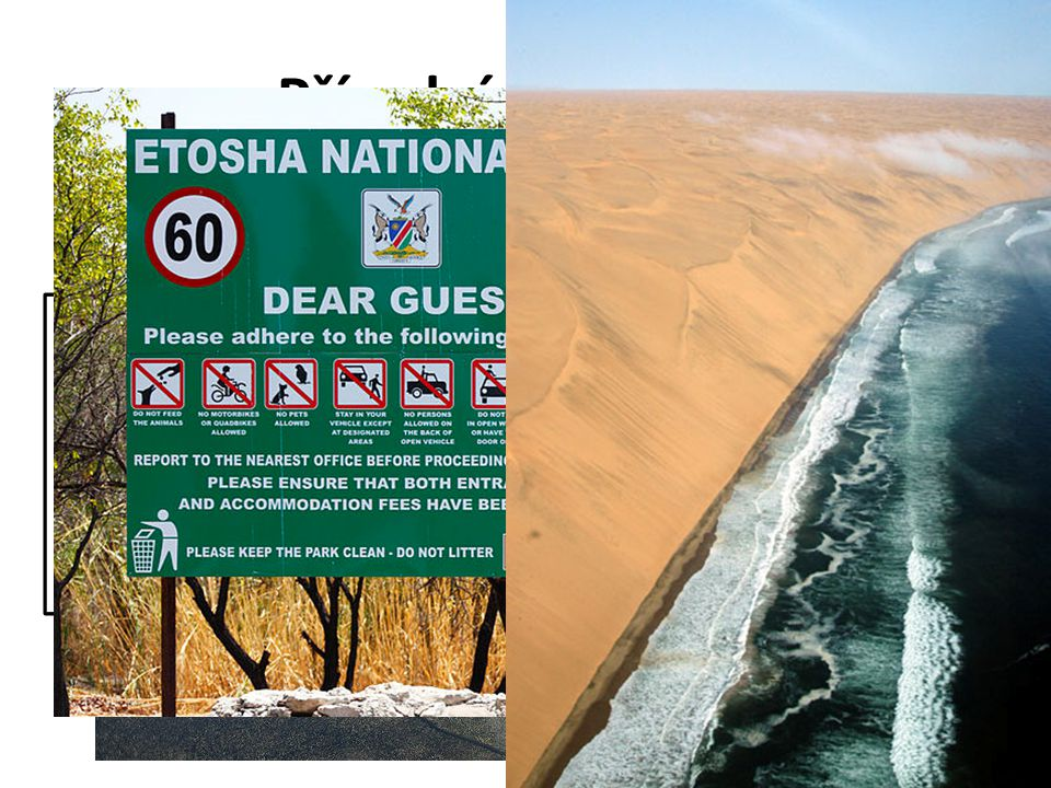 Přírodní podmínky Krajiny JIŽNÍ AFRIKY Poušťě : Kalahari, Namib