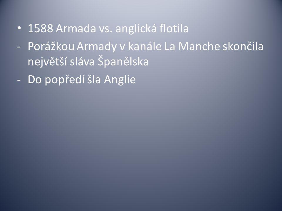 1588 Armada vs. anglická flotila