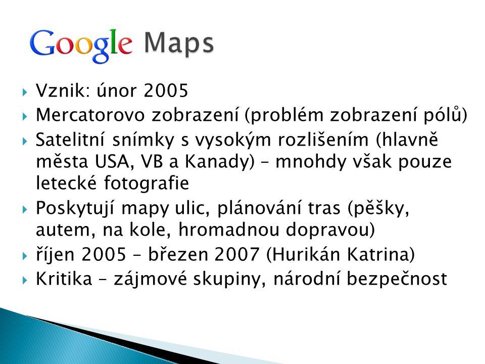 Maps Vznik: únor 2005 Mercatorovo zobrazení (problém zobrazení pólů)