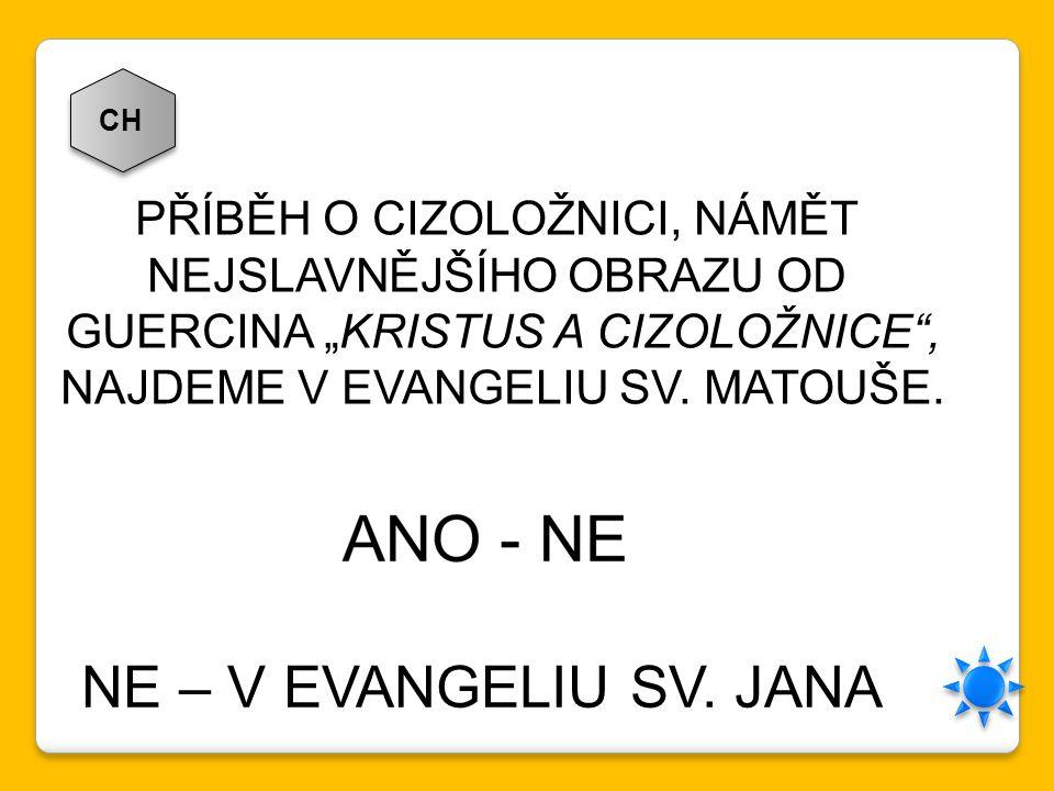 NE – V EVANGELIU SV. JANA PŘÍBĚH O CIZOLOŽNICI, NÁMĚT
