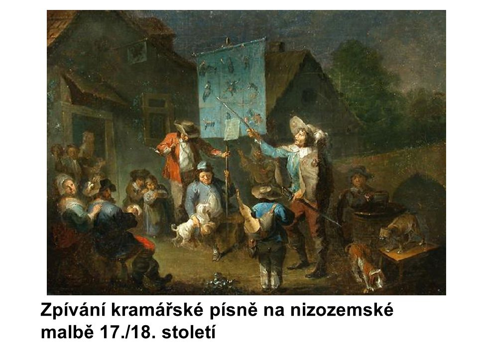 Zpívání kramářské písně na nizozemské malbě 17./18. století